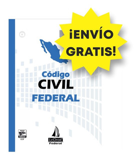 Código Civil - Federal - Envio Gratis - Editorial Ledroit