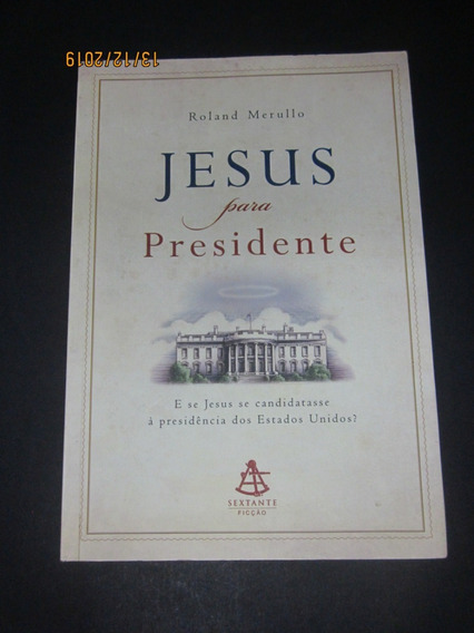 Livro Jesus Para Presidene