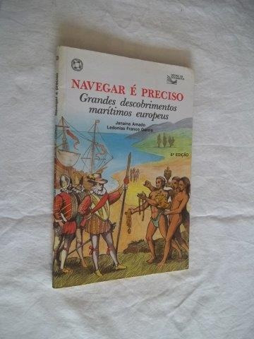 * Livro Navegar É Preciso Grandes Descobrimentos Maritimos