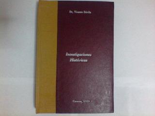 Investigaciones Históricas, Vicente Dávila. 1923