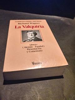 La Valquiria - Richard Wagner - Kurt Pahlen - Nuevo