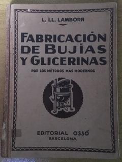Fabricación De Bujías Y Glicerinas L. Lamborn