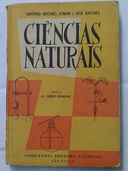 Ciências Naturais Para A Quarta Série Ginasial