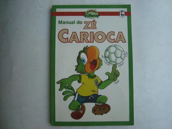 Hq Manual Do Zé Carioca - Manuais Disney