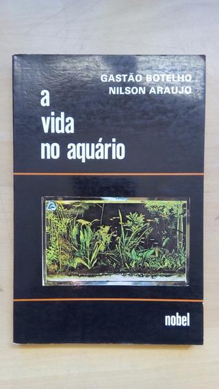 Livro A Vida No Aquário