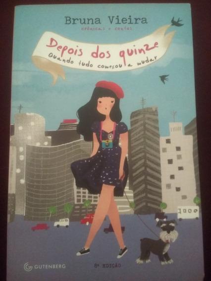 Livro Depois Dos Quinze - Bruna Vieira