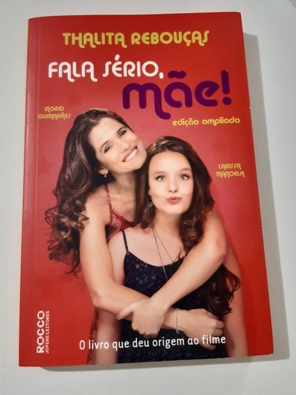 Talita Rebouças Fala Sério, Mãe! Livro Adolescente Original