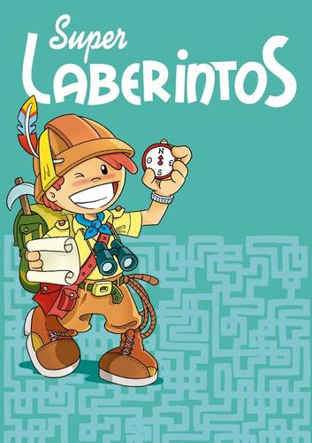 Super Laberintos - Entretenimientos - Longseller