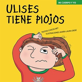 Ulises Tiene Piojos - María Laura Dedé - Cuento Hábitos