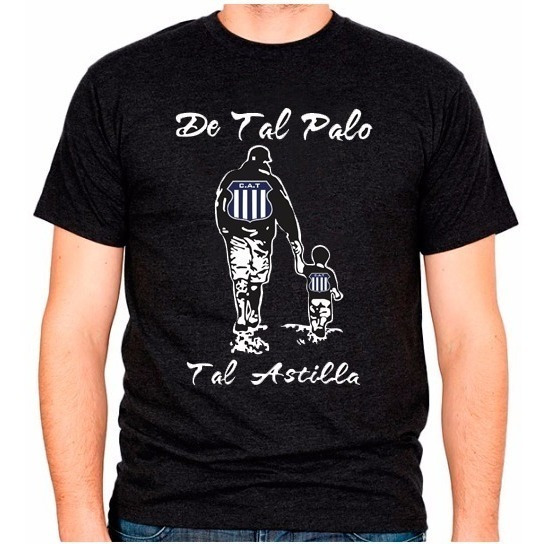 Remera Personalizada De Tal Palo Tal Astilla Con Tu Equipo D