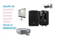 Alquilo Proyector Infocus Pantalla Televisor Parlante Laptop
