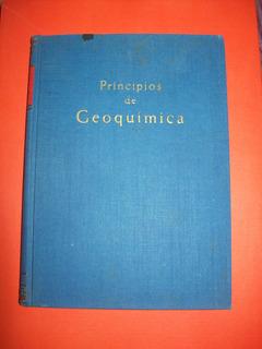 Principios De Geoquímica, Libros De Geología, Ciencias