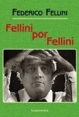 Imagen 1 de 3 de Fellini Por Fellini, Federico Fellini, Fundamentos