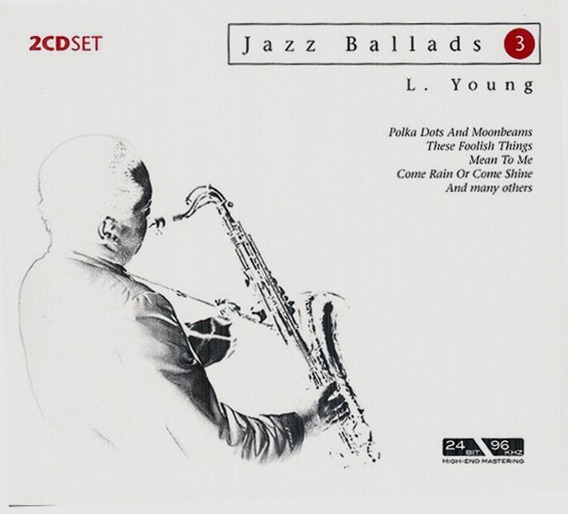 Jazz Ballads 3 - Lester Young