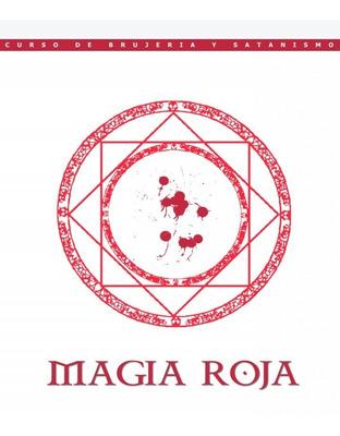 Cursos De Magia Roja Y Rituales De Magia Blanca