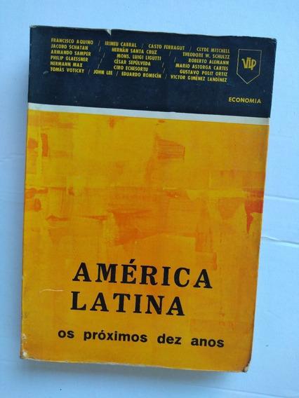 Livro - América Latina Os Próximos Dez Anos - 1968