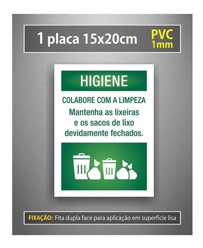Placa Higiene Mantenha As Lixeiras E Sacos De Lixo Fechados
