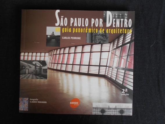 Carlos Perrone - São Paulo Por Dentro
