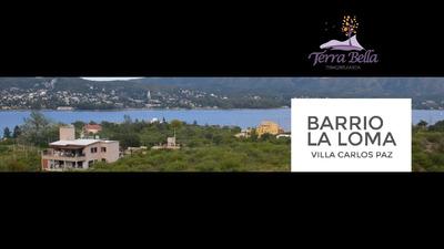 Loteo La Loma. Barrio Villa Del Lago A 5 Minutos Del Centro