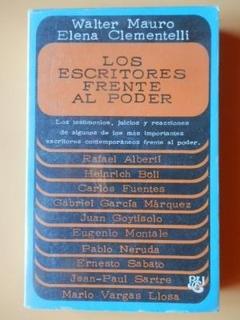 Los Escritores Frente Al Poder. Los Testimonios,: Walter Mau