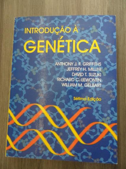 Introdução A Genética - Griffiths - Miller - Suzuki - ...