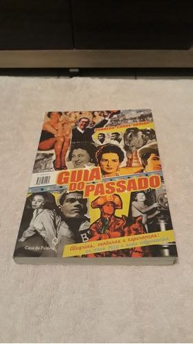 Livro Historico: Guia Do Passado.