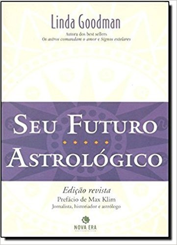 Seu Futuro Astrológico - Linda Goodman
