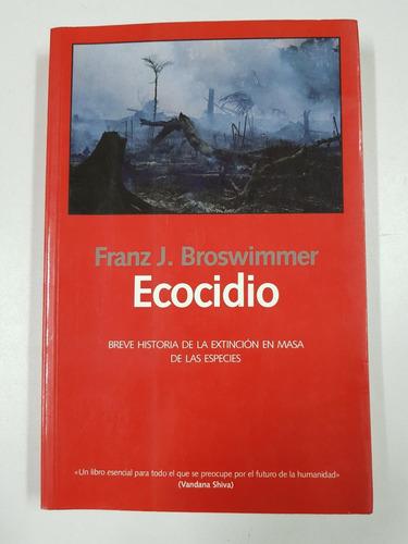 Ecocidio, Franz Broswimmer, Laetoli