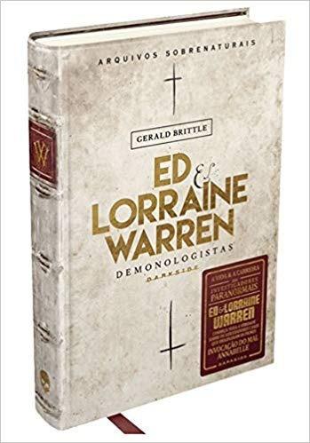 Ed & Lorraine Warren - Demonologistas - Gerald Brittle