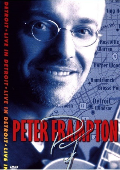Dvd Show Musical - Peter Frampton - Detroit Live In