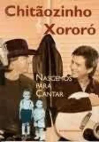 Chitãozinho E Xororó-nascemos Pra Cantar Ana Lucia Neiva