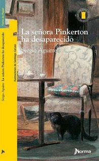 Libro La Se¤ora Pinkerton Ha Desaparecido De Sergio Aguirre