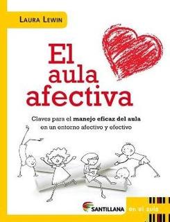 Libro El Aula Afectiva De Laura Lewin