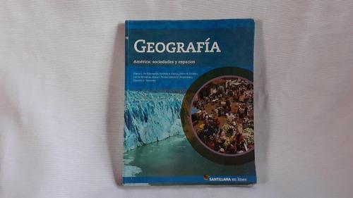 Imagen 1 de 7 de Geografia America Sociedades Y Espacios Santillana En Linea