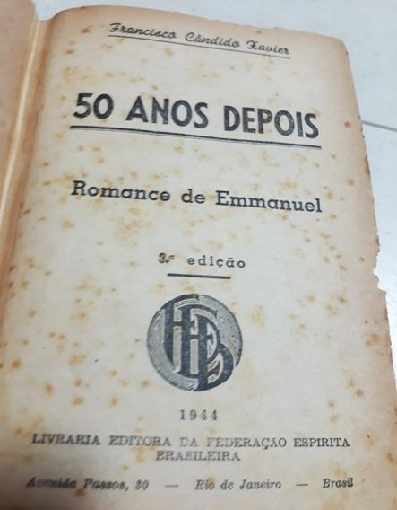 Livro 50 Anos Depois Emannuel Chico Xavier 3ªed.1944 (rara!)