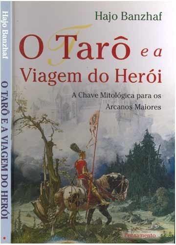 Livro Raro - O Tarot E A Viagem Do Heroi