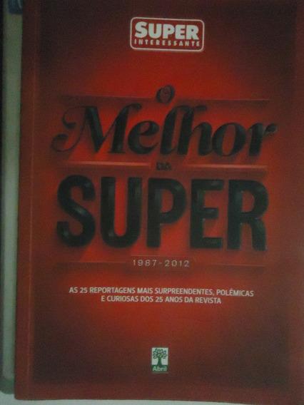 Livro O Melhor Da Super (1987-2012)