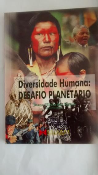 Diversidade Humana:desafio Planetário - Juana Elbein Dos San
