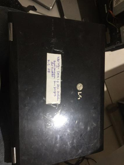 Sucata De Notebook Lg - R460 - Leia Todo O Anuncio