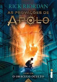 O Oráculo Oculto - Série As Provações De Apolo - Livro 1