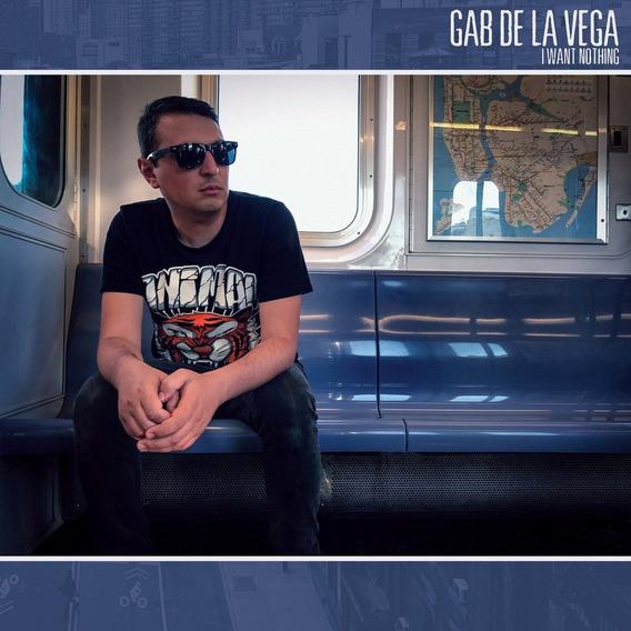 Gab De La Vega - I Want Nothing