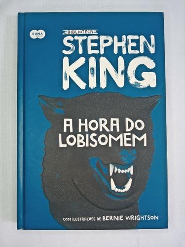 A Hora Do Lobisomem - Biblioteca Stephen King
