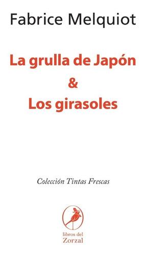 Libro La Grulla De Japón & Los Girasoles