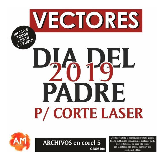 Vectores Día Padre Papá C Laser 2019 Envio X Desc!