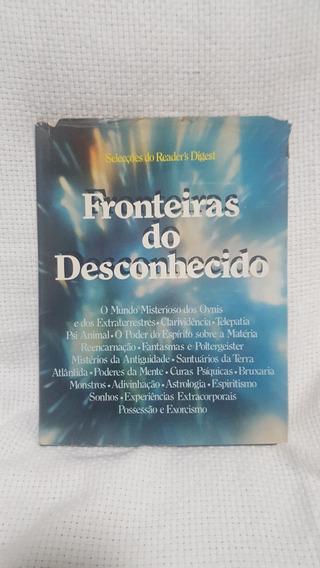 Livro Fronteiras Do Desconhecido Seleções Reader