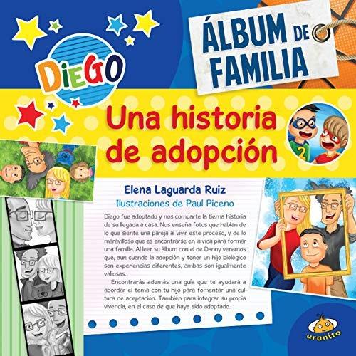 Libro Álbum De Familia: Una Historia De Adopción. - Nuevo