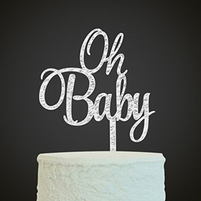 Silver Oh Baby Cake Topper Boy And Girl Baby Shower Party Su