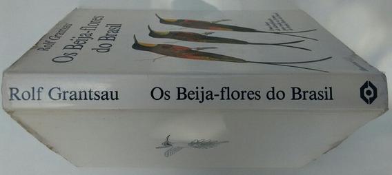 Livro Os Beija-flores Do Brasil Rolf Grantsau