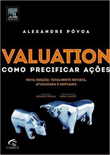 Valuation - Como Precificar Ações - Alexandre Póvoa