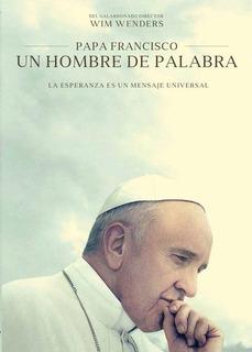Dvd - El Papa Francisco: Un Hombre De Palabra